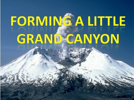 MountSt.Helens-forming-LittleGrandCanyon